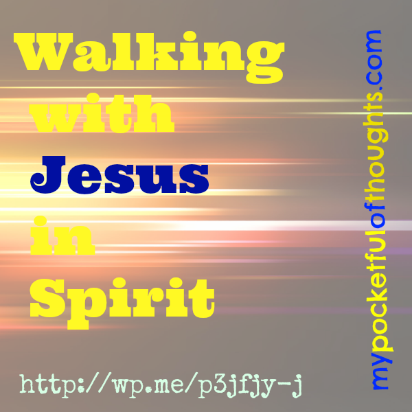 walking with jesus in spirit