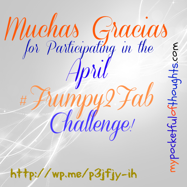 thanks for participating in the #frump2fab April Challenge