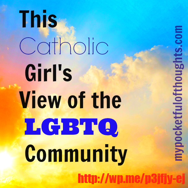 this catholic girls view on the lgbtq community.png