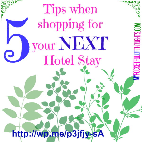 5 tips when shopping for your next hotel stay