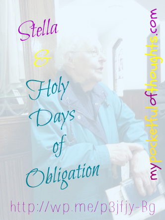 stella and holy days of obligation