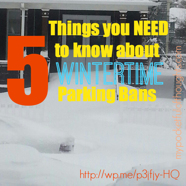 5 Things YOU need to know about wintertime parking bans.