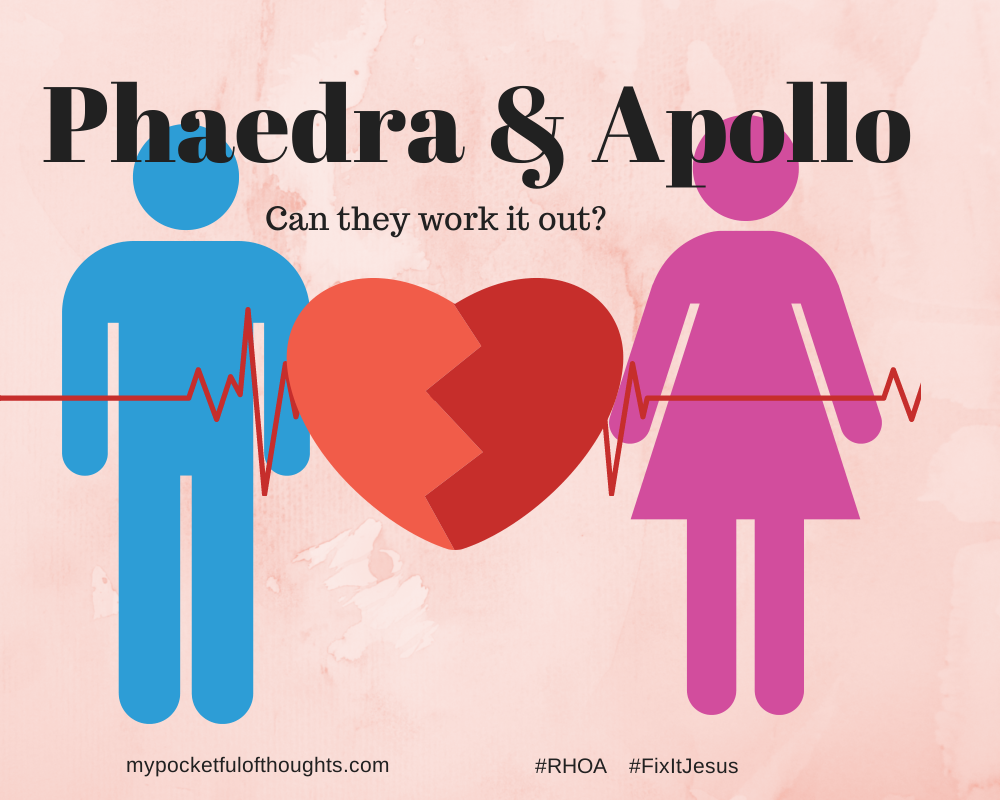 Phaedra & Apollo ... Can they work it out? #FixItJesus #RHOA