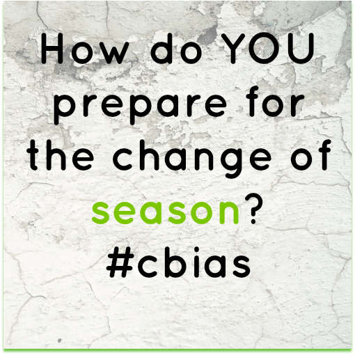 How do you prepare for the change of season? #cbias