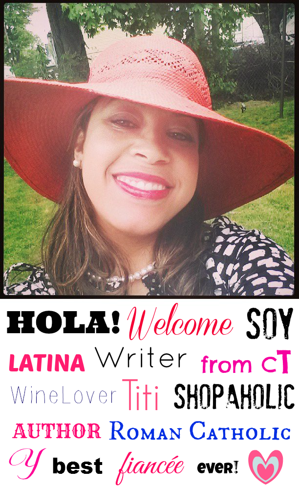 #LATINA #Blogger from #BRIDGEPORT #CT *#WineLover* #SHOPAHOLIC * #AUTHOR * Community Director of @PushingLovely , #Titi, #Catholic & best #fiancée ever!