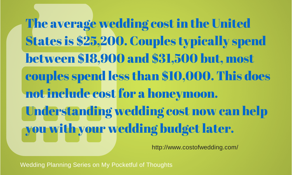 The average cost of a wedding ... Part of the Wedding Planning Series on My Pocketful of Thoughts