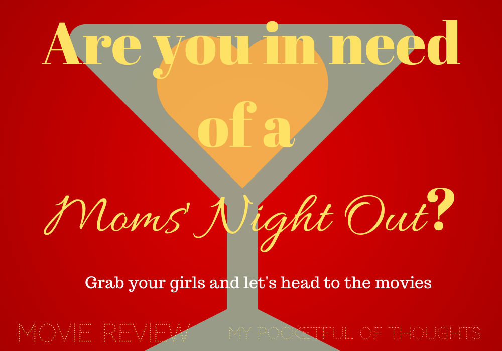 Moms Night Out Movie Review - My Pocketful of Thoughts