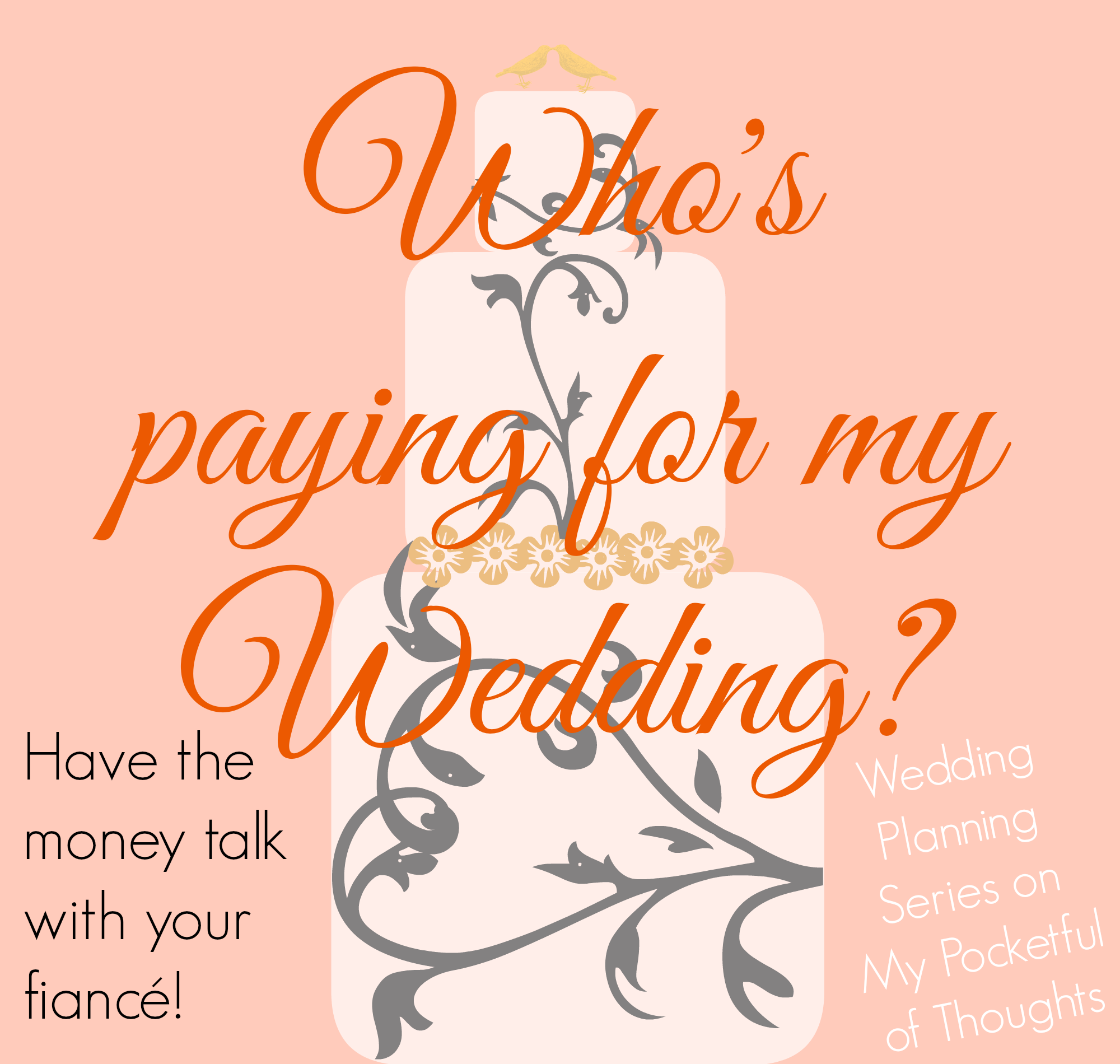 Are you wondering who is paying for the wedding? Then you need to have this discussion! This article is part of the #Wedding Planning Series on My Pocketful of Thoughts