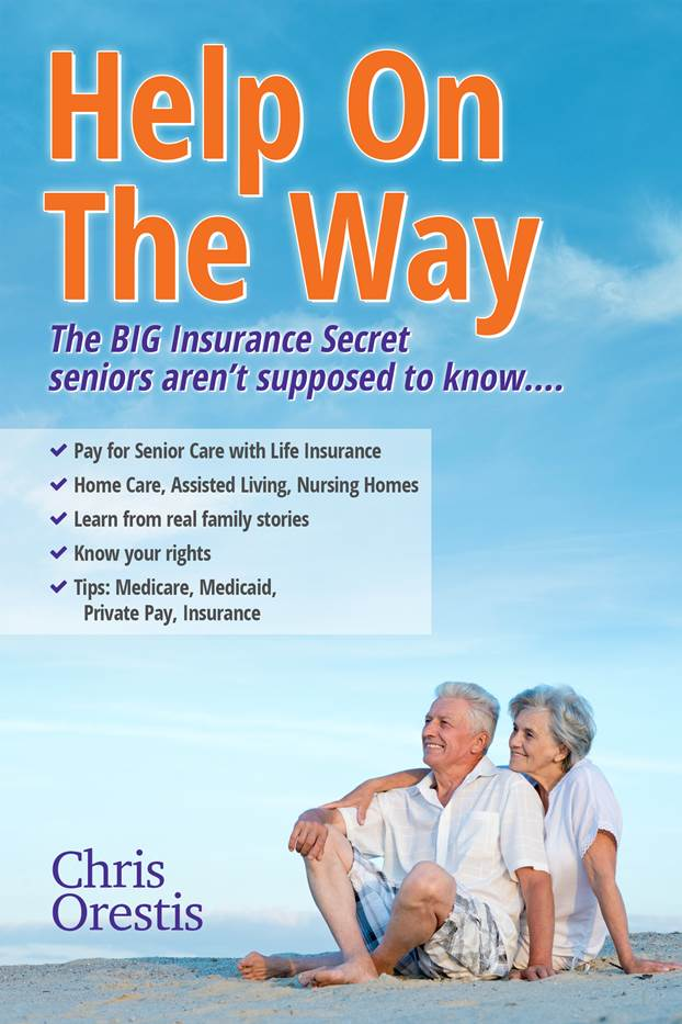 Help On The Way by Chris Orestis; Book Review featured on My Pocketful of Thoughts on Healthcare and Life Insurance Conversion to a Long Term Care Benefit; http://mypocketfulofthoughts.com