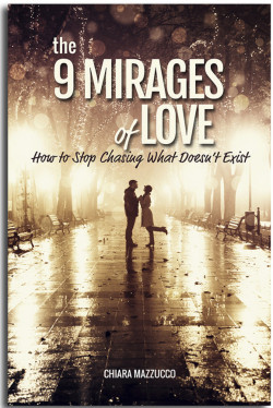 The 9 mirages of love
