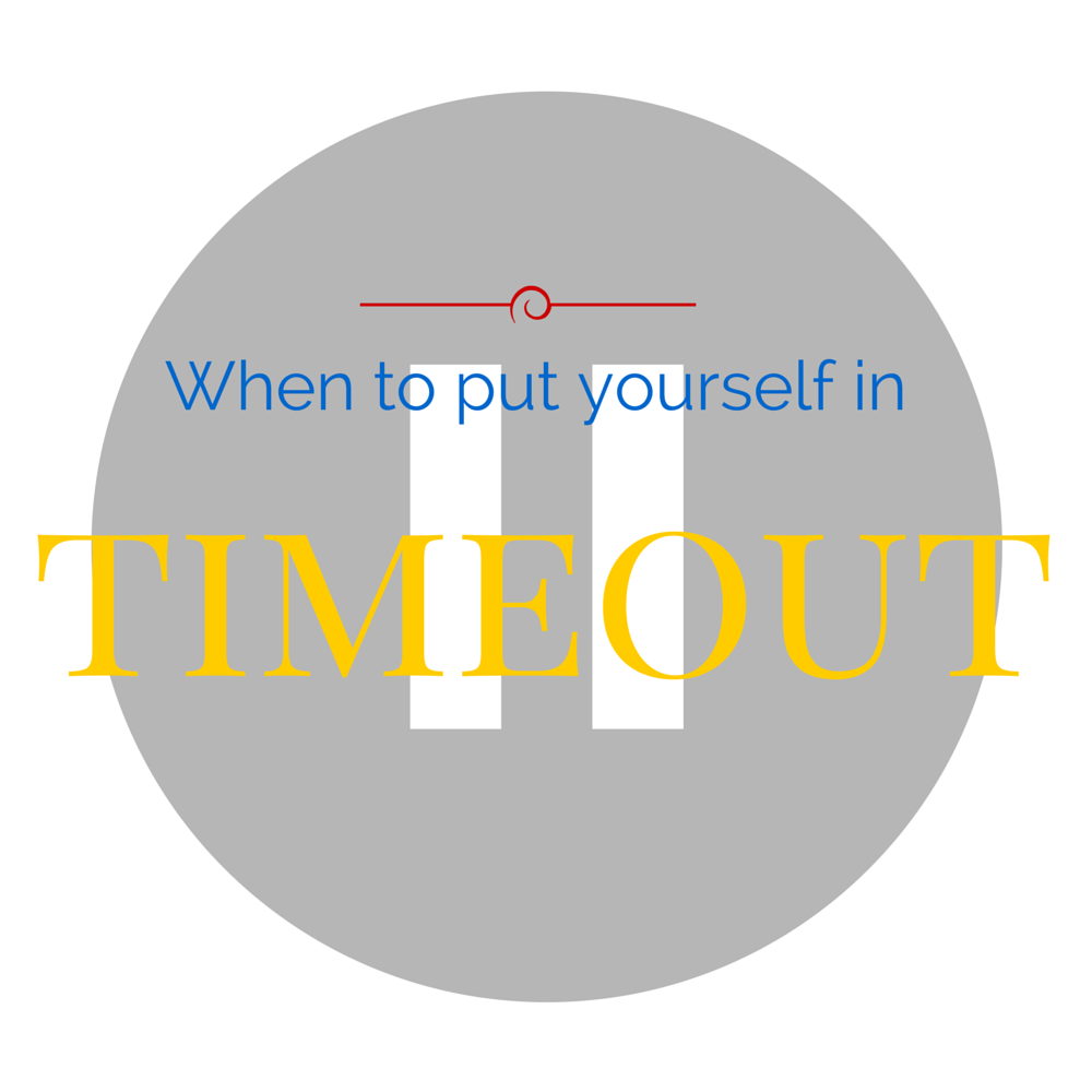 When to put yourself in timeout  .... a therapeutic article on My Pocketful of Thoughts with Arelis CIntron Dias